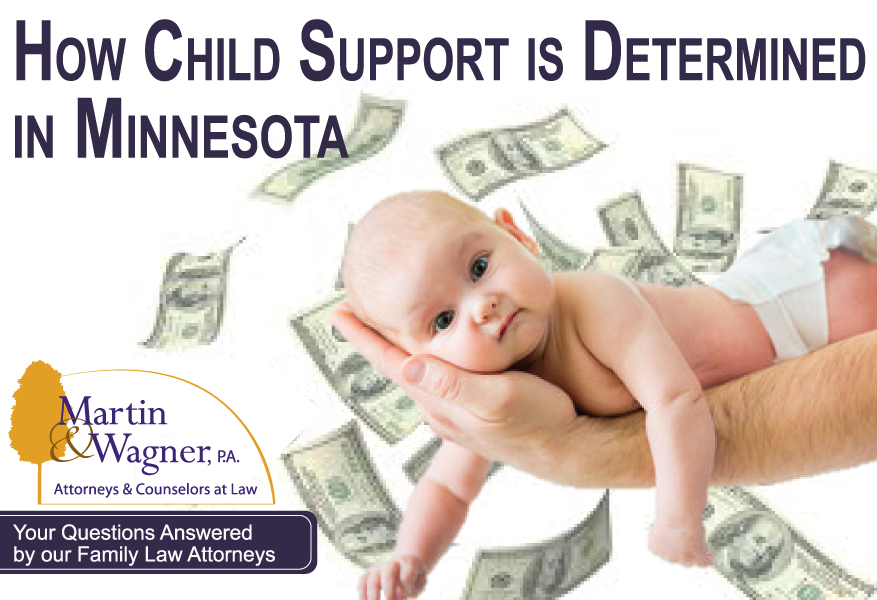 How MN Child Support is Determined | Martin & Wagner