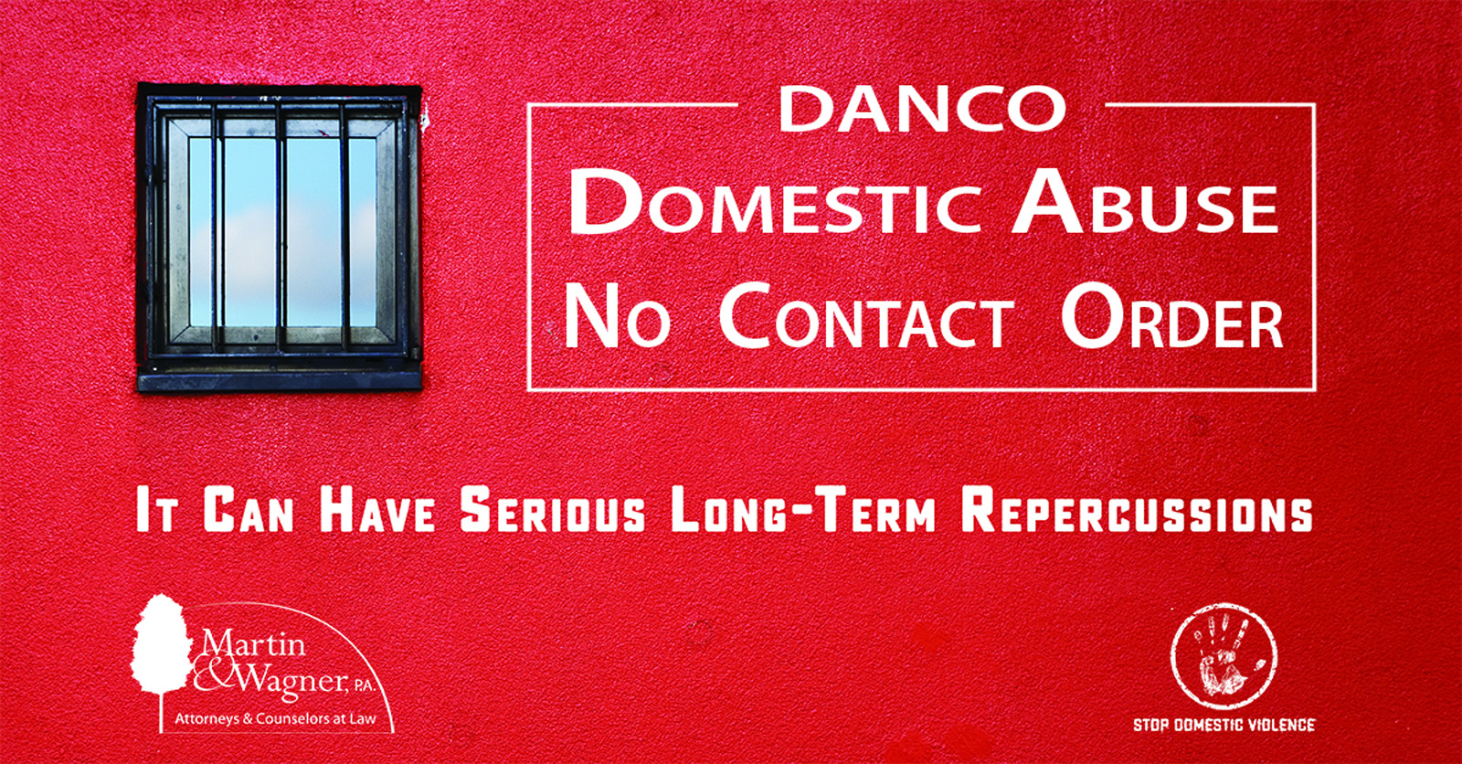 Domestic Abuse No Contact Order [DANCO] - Martin & Wagner Law